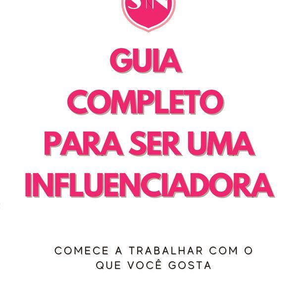 Imagem principal do produto GUIA  COMPLETO  PARA SER UMA INFLUENCIADORA