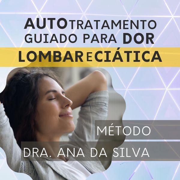 Imagem principal do produto Coluna Digital - Autotratamento Guiado para Dor Lombar e Ciática - Dra. Ana da Silva