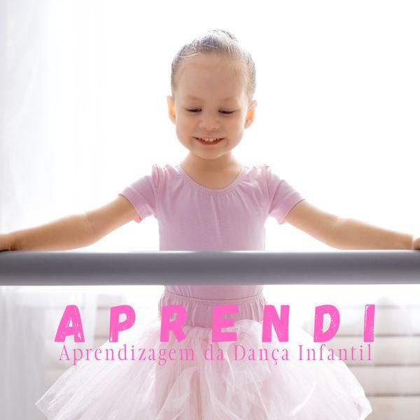 Imagem principal do produto APRENDI - Aprendizagem da Dança Infantil