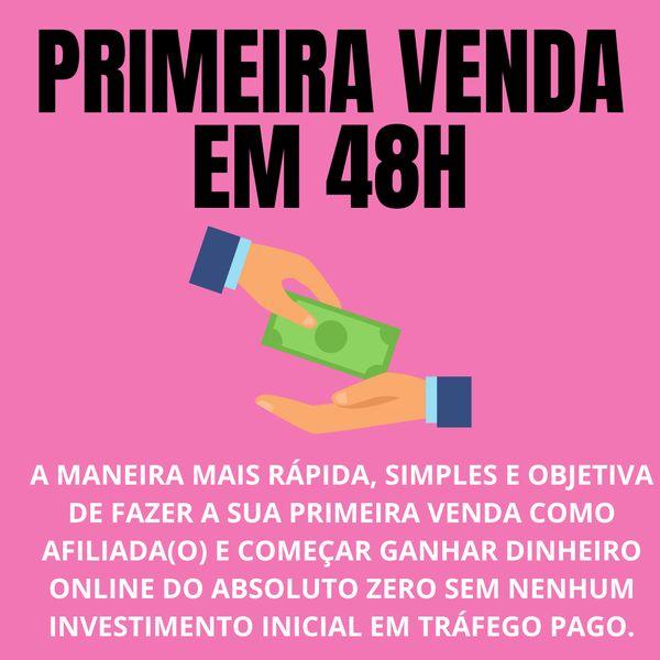 Imagem principal do produto PRIMEIRA VENDA EM 48H