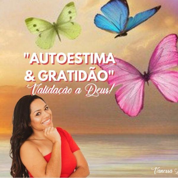 """Imagem principal do produto E-Book AUTOESTIMA & GRATIDÃO """"VALIDAÇÃO A DEUS"""""""