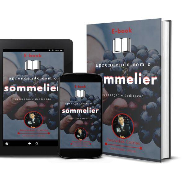Imagem principal do produto Aprendendo com o Sommelier - Superação e Dedicação