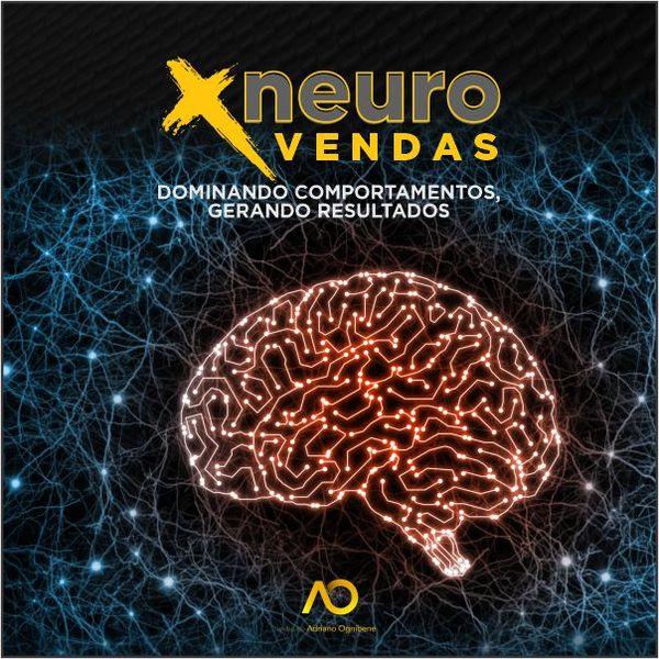 Imagem principal do produto Neurovendas - Venda Mais com Lucratividade e Resultados Definitivos