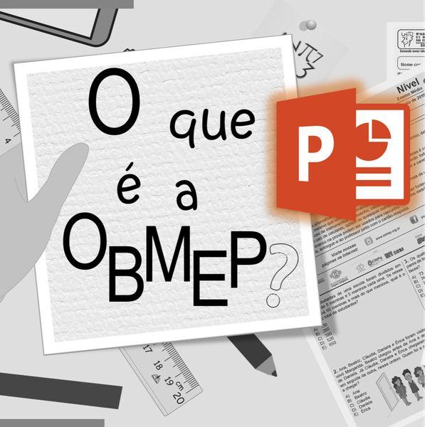 Imagem principal do produto Animação em PowerPoint - Oque é a OBMEP