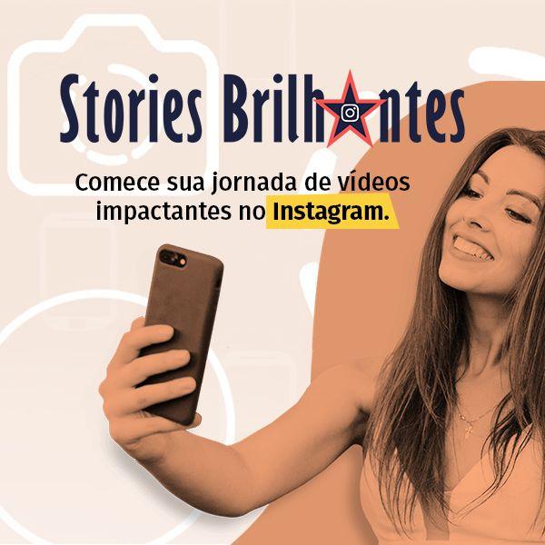 Imagem principal do produto e-Book - Stories Brilhantes: comece sua jornada de videos impactantes no Instagram