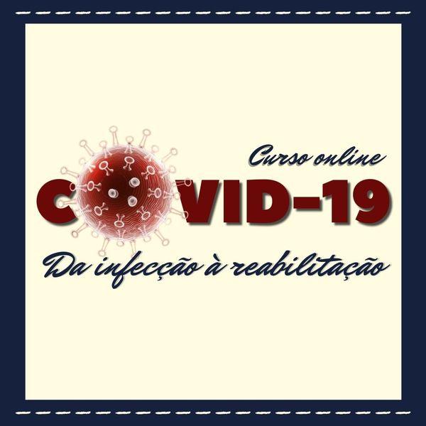 Imagem principal do produto COVID-19: Da infecção à reabilitação.