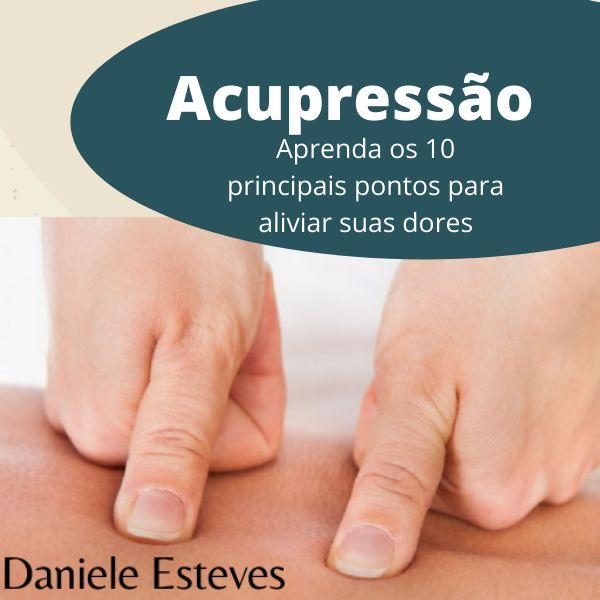 Imagem principal do produto Aprenda os 10 principais pontos de Acupressão para aliviar suas dores.