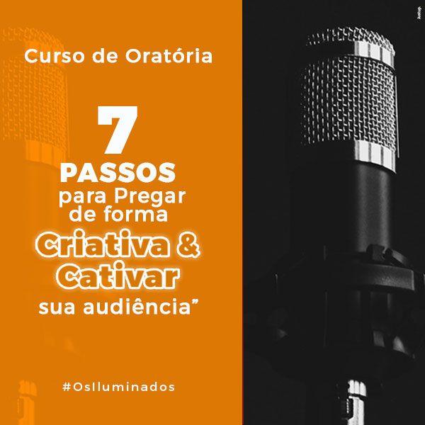 Imagem principal do produto Curso de Oratória 7 Passos para Pregar de Forma Criativa e Cativar sua audiência