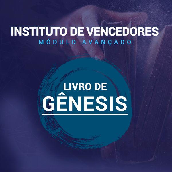 Imagem principal do produto  Instituto de Vencedores - Módulo Avançado (Gênesis)