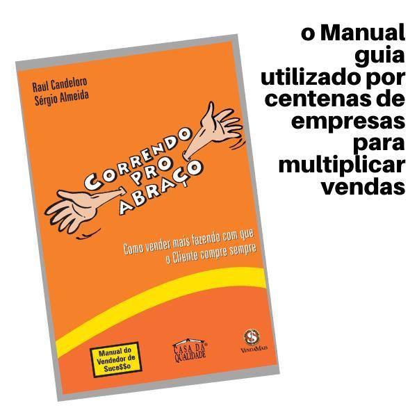 Imagem principal do produto CORRENDO PRO ABRAÇO - Como vender mais fazendo com que o Cliente compre sempre. [livro eletrônico]