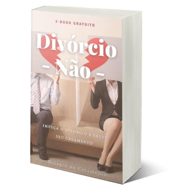 Imagem principal do produto E-book Divórcio Não - Salve seu casamento