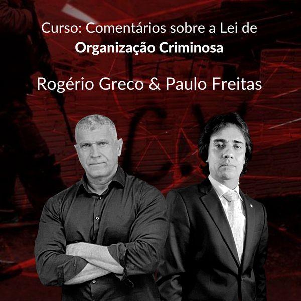 Imagem principal do produto CURSO: COMENTÁRIOS SOBRE A LEI DE ORGANIZAÇÃO CRIMINOSA