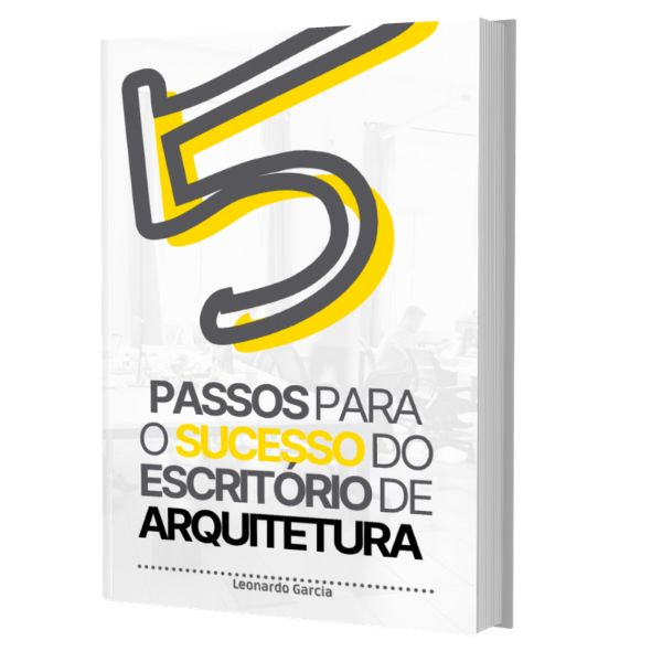 Imagem principal do produto 5 Passos para o Sucesso do Escritório de Arquitetura