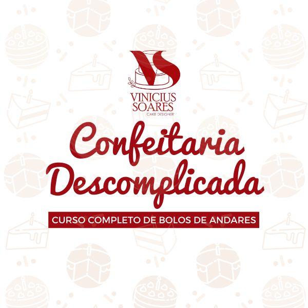 Imagem principal do produto CONFEITARIA DESCOMPLICADA - Curso Completo de Bolos de Andares