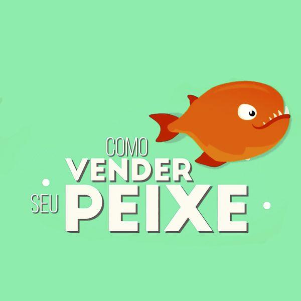Imagem principal do produto Como Vender o Seu Peixe