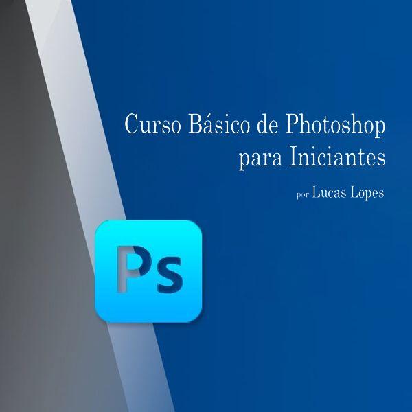 Imagem principal do produto CURSO BÁSICO DE PHOTOSHOP PARA INICIANTES