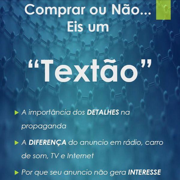 Imagem principal do produto Comprar ou Não - Eis um TEXTÃO (Saiba como deixar sua propaganda mais atraente através do texto utilizado)
