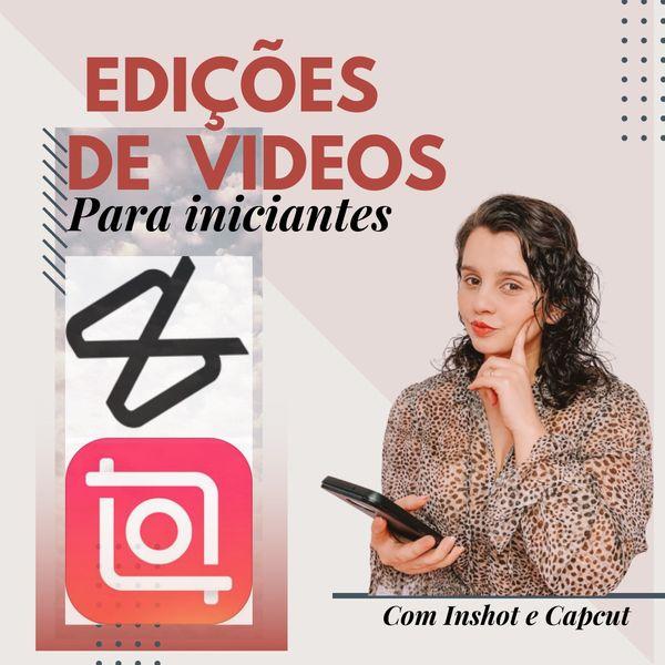 Imagem principal do produto Aprendendo a editar vídeos para Iniciantes | Inshot | Capcut