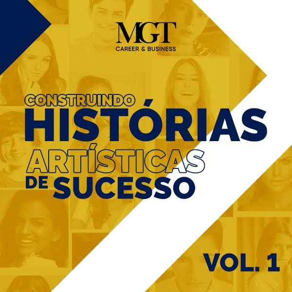 Imagem principal do produto Construindo Histórias Artísticas de Sucesso Vol. 1