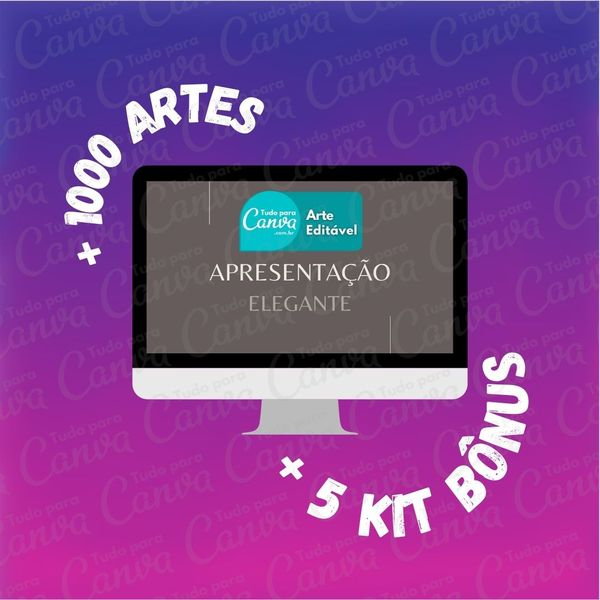 Imagem principal do produto Apresentação Elegante - Artes Para Canva +1000Artes+5KitsBônus