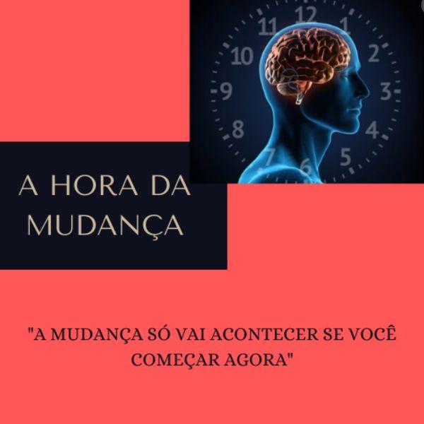 Imagem principal do produto HORA DA MUDANÇA