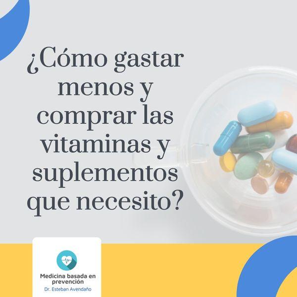 Imagem principal do produto ¿Cómo gastar menos y comprar las vitaminas y los suplementos que necesito?