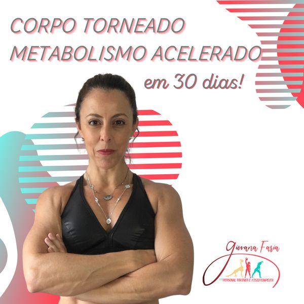 Imagem principal do produto Corpo Torneado e Metabolismo Acelerado em 30 Dias!