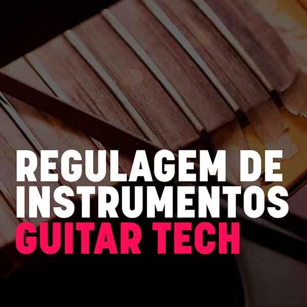 Imagem principal do produto GUITAR TECH REGULAGEM E MANUTENÇÃO - CURSO DE LUTHIER