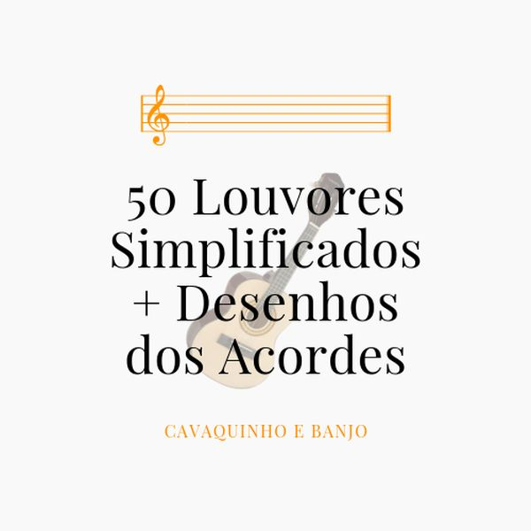Imagem principal do produto 50 Louvores Simplificados + Desenhos dos Acordes