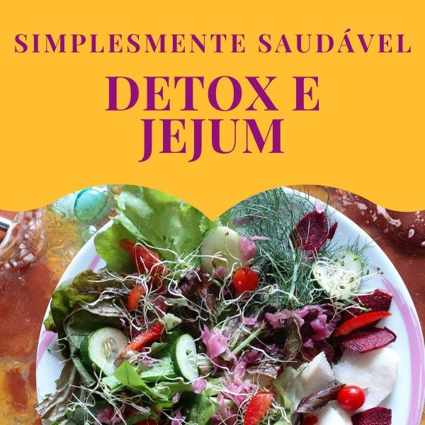 Imagem principal do produto Simplesmente Saudável Detox e Jejum - Praticando juntos uma alimentação saudável