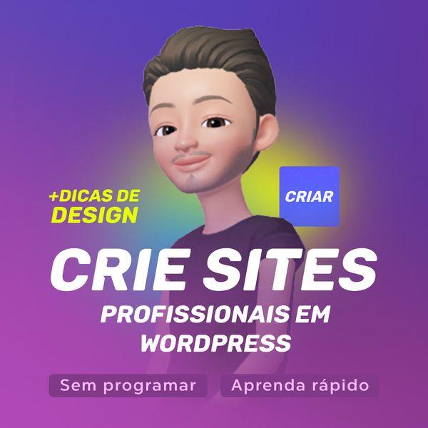 Imagem principal do produto CRIE sites Profissionais em Wordpress