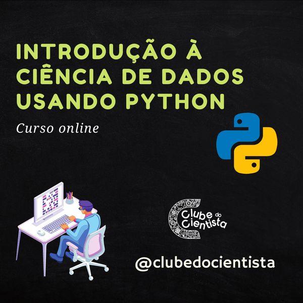 Imagem principal do produto Introdução à Ciência de Dados usando Python