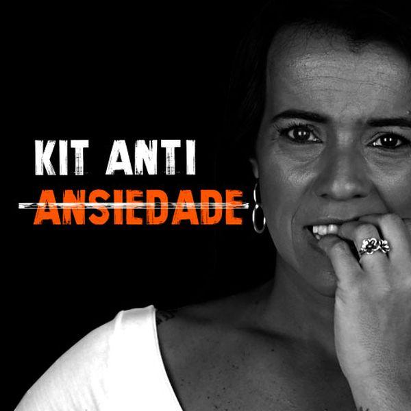 Imagem principal do produto Kit Anti-Ansiedade