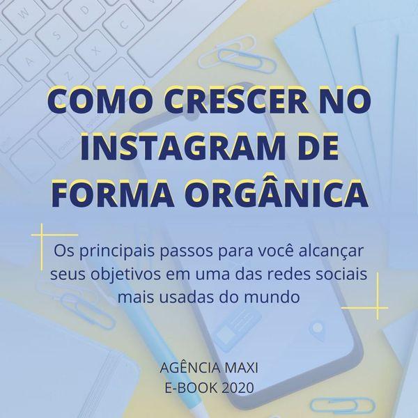 Imagem principal do produto COMO CRESCER NO INSTAGRAM DE FORMA ORGÂNICA