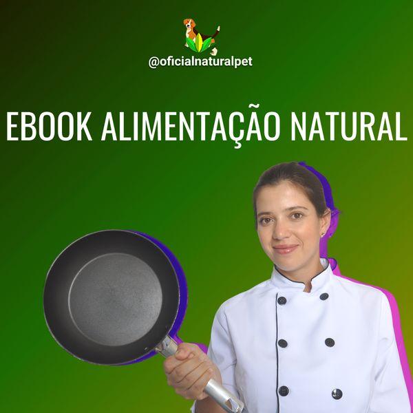 Imagem principal do produto E book Alimentação Natural Para cães