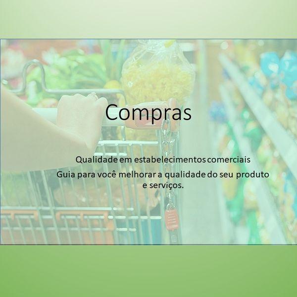 Imagem principal do produto Compras , Qualidade e segurança para o micro empreendedor de alimentos e serviços alimentícios.