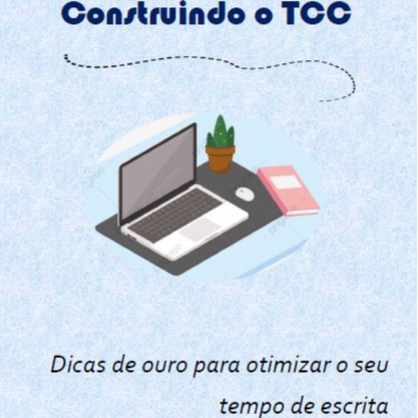 Imagem principal do produto Construindo o seu TCC (Trabalho de Conclusão de Curso)