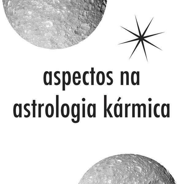 Imagem principal do produto aspectos na astrologia kármica