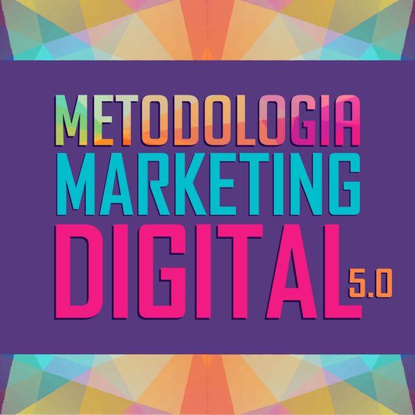 Imagem principal do produto Metodologia Marketing Digital 5.0