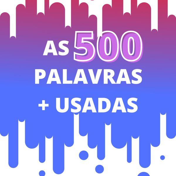 Imagem principal do produto 500 palavras mais usadas no inglês