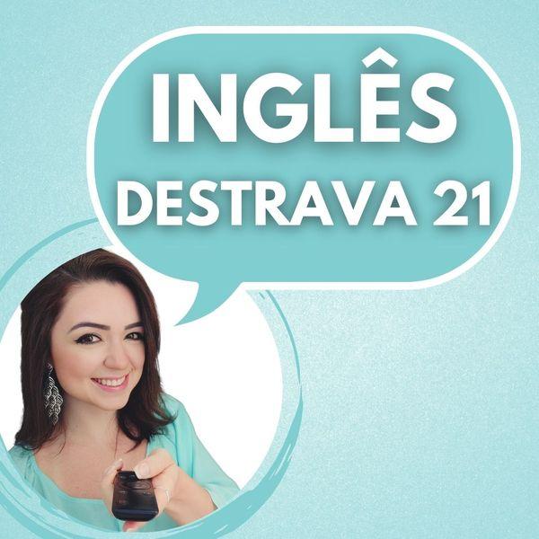 Imagem principal do produto Inglês - Destrava 21   Desafio 21 Dias