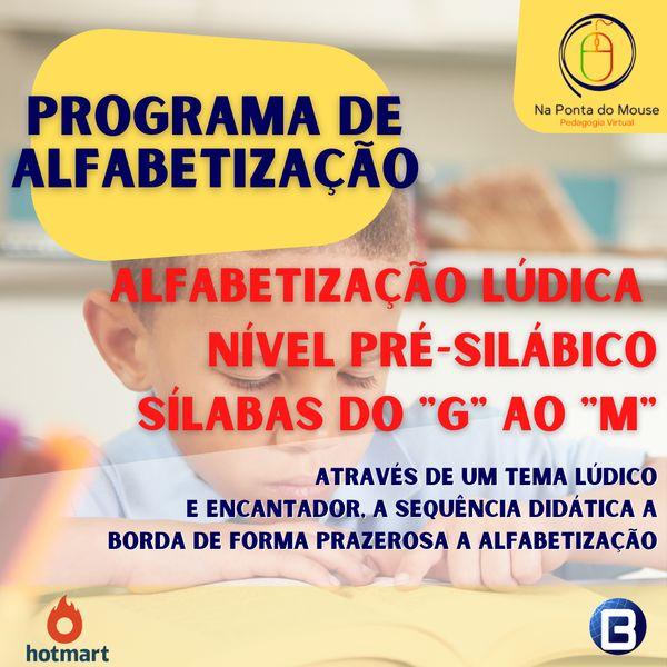 """Imagem principal do produto Alfabetização Lúdica Nível Pré-Silábico _ Sílabas do """" G ao M"""""""