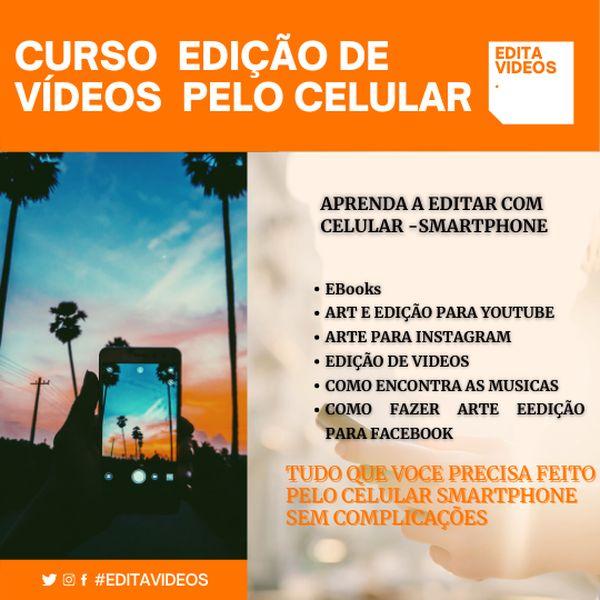 Imagem principal do produto EDITA VIDEOS PELO CELULAR - SMARTPHONE