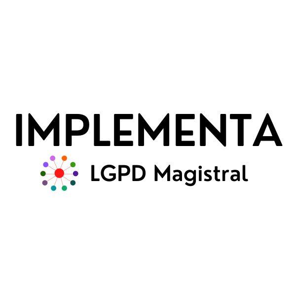 Imagem principal do produto IMPLEMENTA LGPD Magistral