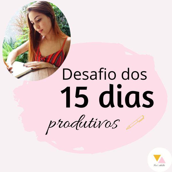 Imagem principal do produto Desafio dos 15 dias produtivos