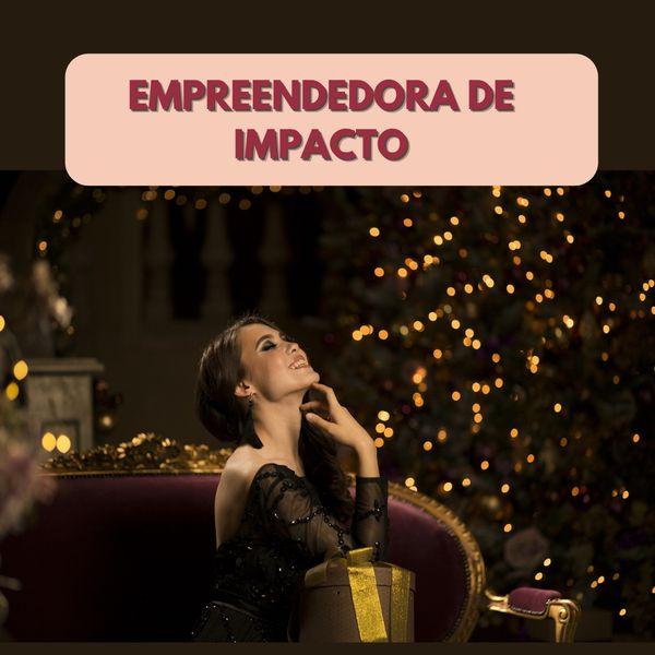 Imagem principal do produto Empreendedora de Impacto