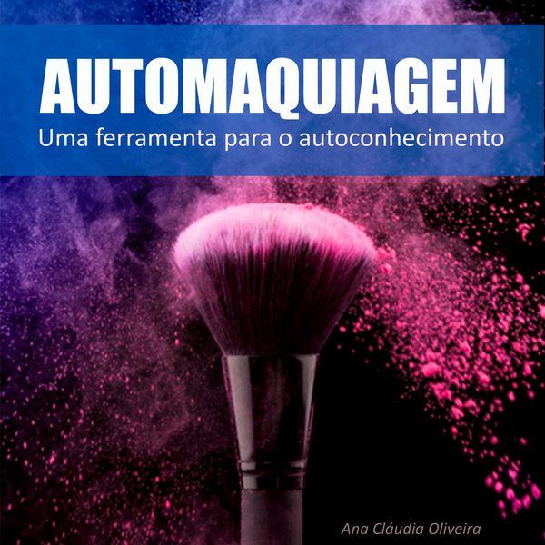 Imagem principal do produto Automaquiagem para iniciantes!