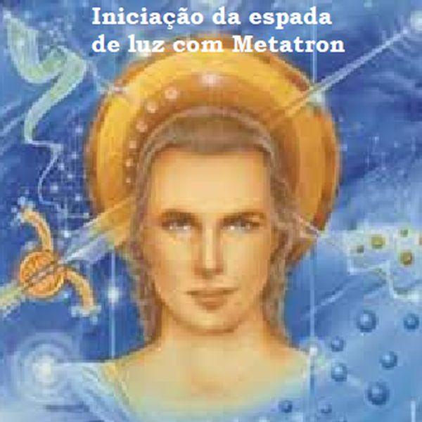 Imagem principal do produto INICIAÇÃO DA ESPADA DE LUZ COM METATRON