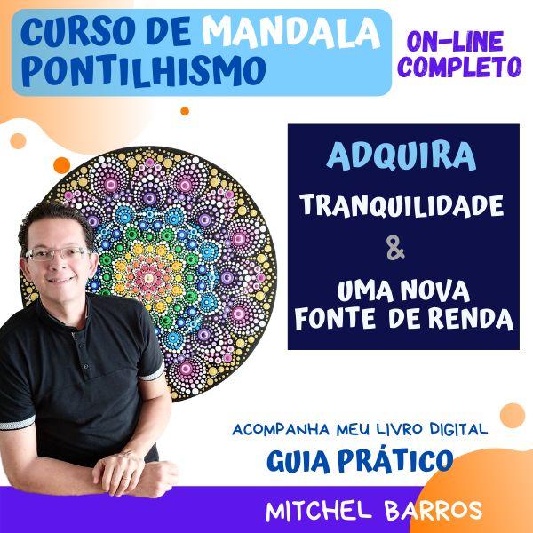 Imagem principal do produto Curso On-Line Completo de Mandala em Pontilhismo - Mitchel Barros Arte Mandala