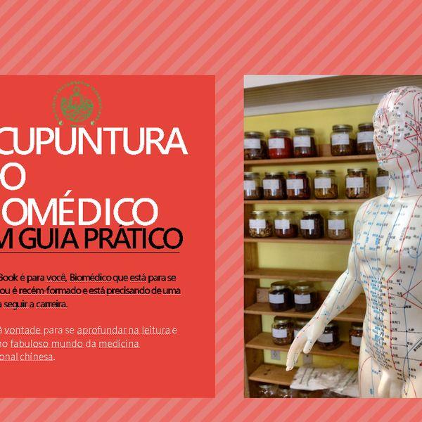 Imagem principal do produto A Acupuntura e o Biomédico - Um guia prático.